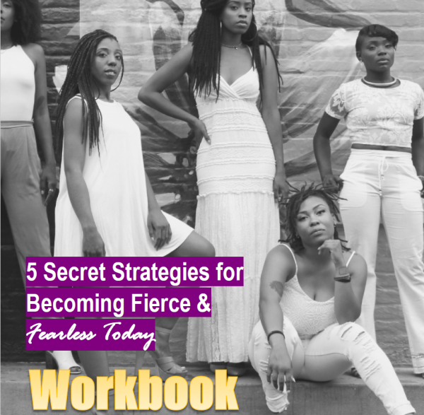 5 Strategies for Becoming Fierce Fearless wkbook
