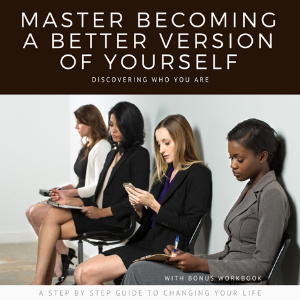 eBook_Master Becoming a Better Version of Yourself