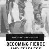 Five Secret Strategies to Becoming Fierce and Fearless Today eBook