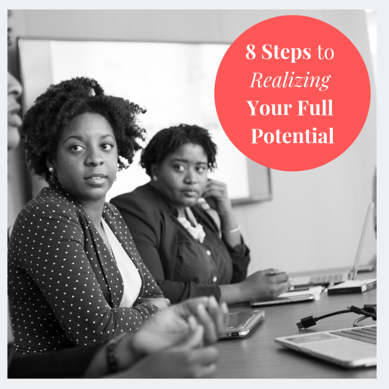 8 Steps to Realizing Your Full Potential