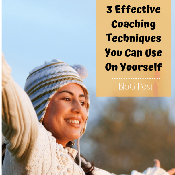 Victoria Parham - 3 Effective Coaching Techniques You can Use on Yourself
