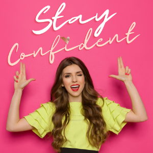 Stay Confident and Achieve Amazing Results eBook and WorkBook